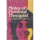 NOTES OF A FEMINIST THERAPIST de ELIZABETH FRIAR WILLIAMS
