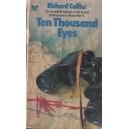TEN THOUSAND EYES de RICHARD COLLIER