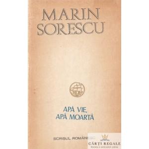 APA VIE, APA MOARTA de MARIN SORESCU