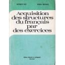 ACQUISITION DES STRUCTURES DU FRANCAIS PAR DES EXERCICES de MONIQUE BOY