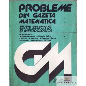 PROBLEME DIN GAZETA MATEMATICA de N. TEODORESCU