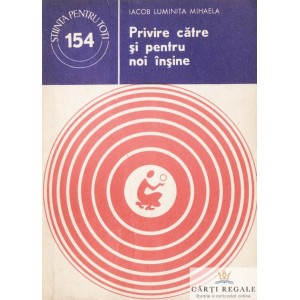 PRIVIRE CATRE NOI INSINE de IACOB LUMINITA MIHAELA