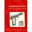 CRIMINALISTICA. STIINTA INVESTIGARII INFRACTIUNILOR VOLUMUL 1 de EMILIAN STANCU