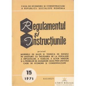 REGULAMENTUL SI INTRUCTIUNILE PRIVIND NORMELE DE BAZA SI TEHNICA DE GHISEU