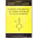 ELEMENTE FUNDAMENTALE ALE TEORIEI SISTEMELOR SI CALCULATOARELOR de E. DIATCU