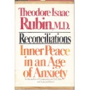 RECONCILIATIONS. INNER PEACE IN AN AGE OF ANXIETY de THEODORE ISAAC RUBIN M.D.