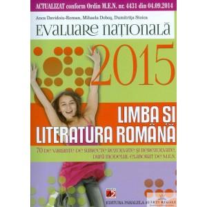 LIMBA SI LITERATURA ROMANA. EVALUARE NATIONALA de ANCA DAVIDOIU-ROMAN ED. PARALELA 45