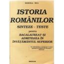 ISTORIA ROMANILOR SINTEZE-TESTE PT BACALAUREAT SI ADMITERE de MARCELA NICA ED. MONDAN