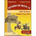 ISTORIA DE NOTA 10 - CAIET DE LUCRU PT CLASELE A V A SI A VI A de MAGDA STAN ED. CD PRESS