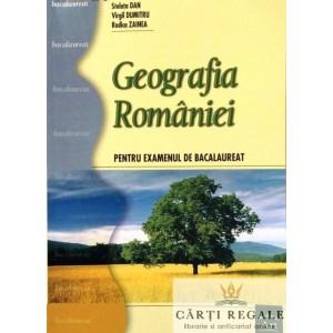 GEOGRAFIA ROMANIEI PT EXAMENUL DE BACALAUREAT de STELUTA DAN ED. ART