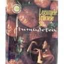 LEGUMELE, FRUCTELE SI ... FRUMUSETEA de MARIANA IONESCU