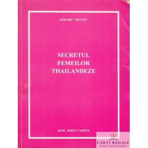 SECRETUL FEMEILOR THAILANDEZE de GERARD THAVEC