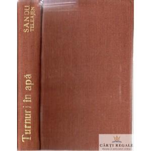 TURNURI IN APA de SANDU TELEAJEN 1935