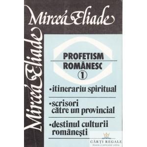 PROFETISM ROMANESC de MIRCEA ELIADE