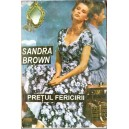 PRETUL FERICIRII de SANDRA BROWN