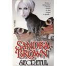SECRETUL de SANDRA BROWN