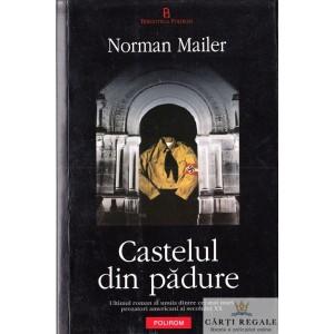 CASTELUL DIN PADURE de NORMAN MAILER