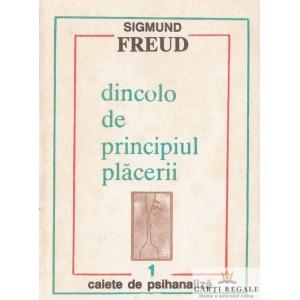 DINCOLO DE PRINCIPIUL PLACERII de SIGMUND FREUD