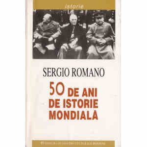 50 DE ANI DE ISTORIE MONDIALA