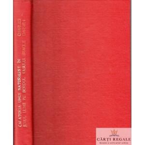 CALATORIA UNUI NATURALIST IN JURUL LUMII PE BORDUL VASULUI BEAGLE  DE CHARLES DARWIN