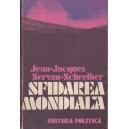 SFIDAREA MONDIALA de JEAN-JACQUES SERVAN-SCHREIBER
