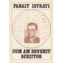 CUM AM DEVENIT SCRIITOR de PANAIT ISTRATI