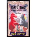 THE HEAVENLY HORSE FROM THE OUTERMOST WEST de MARY STANTON