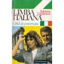 LIMBA ITALIANA. GHID DE CONVERSATIE de ADRIANA LAZARESCU