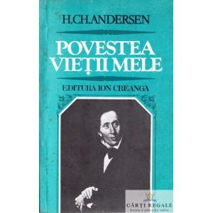 POVESTEA VIETII MELE de H. CH. ANDERSEN