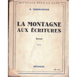 LA MONTAGNE AUX ECRITURES