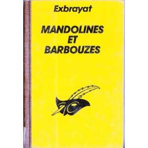 MANDOLINES ET BARBOUZES