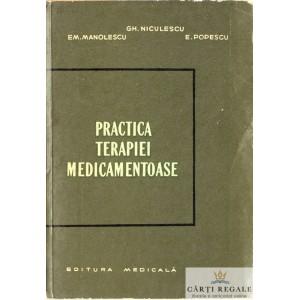 PRACTICA TERAPIEI MEDICAMENTOASE de GH. NICULESCU