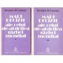 MARI DECIZII ALE CELUI DE-AL DOILEA RAZBOI MONDIAL de JACQUES DE LAUNAY 2 VOLUME