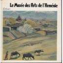 LE MUSEE DES ARTS DE L'ARMENIE. EREVAN