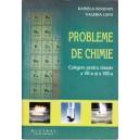 PROBLEME DE CHIMIE. CULEGERE PENTRU CLASELE A VII A SI A VIII A de DANIELA BOGDAN