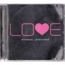 LOVE. ETERNAL LOVESONGS 2 CD-URI AUDIO