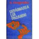 DEFAIMAREA LUI PAGANINI de A. VINOGRADOV