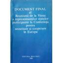 DOCUMENT FINAL AL REUNIUNII DE LA VIENA A REPREZENTANTILOR STATELOR