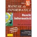 INFORMATICA - MANUAL PT CLASA A XI A BAZELE INFORMATICII de MARIANA MILOSESCU ED. TEORA