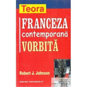 FRANCEZA CONTEMPORANA VORBITA de ROBERT J. JOHNSON