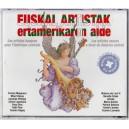 EUSKAL ARTISTAK ERTAMERIKAREN ALDE CD AUDIO