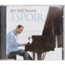JIM BRICKMAN - ESPOIR CD AUDIO