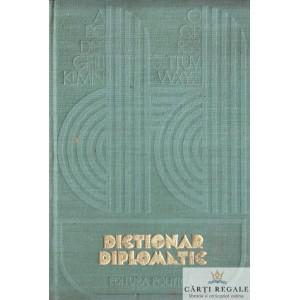 DICTIONAR DIPLOMATIC de PETRE BARBULESCU