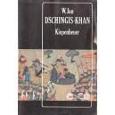 DSCHINGIS-KHAN KIEPENHEUER de W. JAN