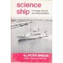 SCIENCE SHIP. A VOYAGE ABOARD THE DISCOVER de PETER BRIGGS