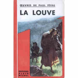 LA LOUVE de PAUL FEVAL