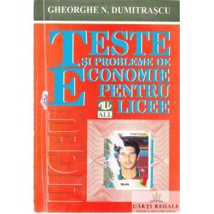 TESTE SI PROBLEME DE ECONOMIE PENTRU LICEE de GHEORGHE N. DUMITRASCU ED. ALL
