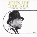 JOHN LEE HOOKER - ROLL AND RUMBLE CD AUDIO