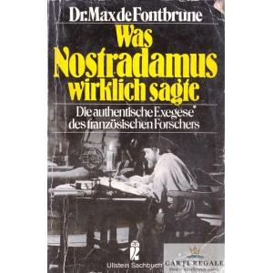 WAS NOSTRADAMUS WIRKLICH SAGE de MAX DE FONTBRUNE