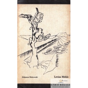 LEVINS MUHLE de JOHANNES BOBROWSKI